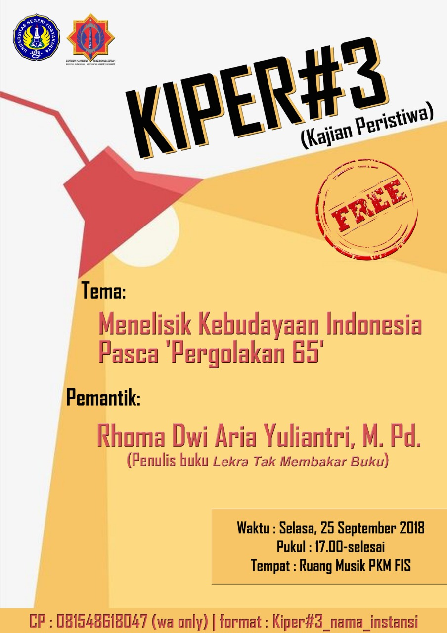 KIPER#3 Kajian Peristiwa: Menelisik Kebudayaan Indonesia 'Pasca Pergolakan 65'